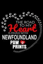 The Road To My Heart Is Paved With Newfoundland Paw Prints: Newfoundland Notebook Journal 6x9 Personalized Customized Gift For Newfoundland Dog Breed