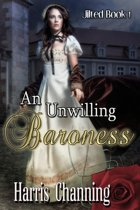 An Unwilling Baroness