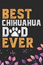 Best Chihuahua Dad Ever: Cool Chihuahua Dog Dad Journal Notebook - Chihuahua Puppy Lover Gifts - Funny Chihuahua Dog Notebook - Chihuahua Owner