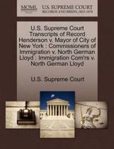 U.S. Supreme Court Transcripts of Record Henderson V. Mayor of City of New York