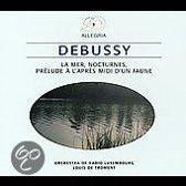 Debussy: La Mer; Nocturnes; Prelude a l'apres midi d'un Faune