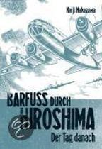 Barfuß durch Hiroshima 02. Der Tag danach
