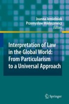 Interpretation of Law in the Global World