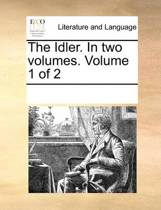 The Idler. in Two Volumes. Volume 1 of 2