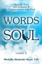 Words for the Soul Volume 2
