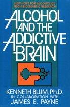Alcohol and the Addictive Brain