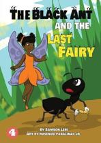 A Black Ant and the Last Fairy