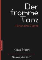 Klaus Mann: Der fromme Tanz – Roman einer Jugend