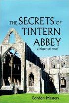The Secrets of Tintern Abbey