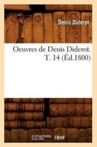 Oeuvres de Denis Diderot. T. 14 (Ed.1800)