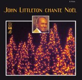 John Littleton Chante Noël