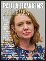 Paula Hawkins Believes - Paula Hawkins Quotes And Believes