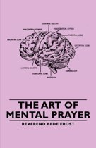 The Art of Mental Prayer