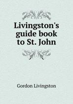 Livingston's Guide Book to St. John