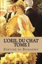 L'Oeil Du Chat, Tome I