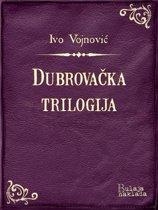 Dubrovačka trilogija