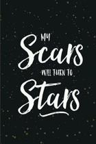 My Scars Will Turn Into Stars