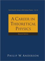 Career In Theoretical Physics, A (2nd Edition)