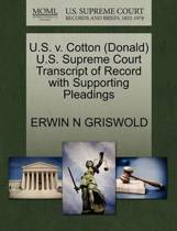 U.S. V. Cotton (Donald) U.S. Supreme Court Transcript of Record with Supporting Pleadings