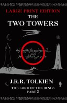 The Two Towers [Large Type Edition]