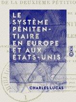 Le Système pénitentiaire en Europe et aux États-Unis