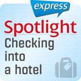 Spotlight express - Reisen - Einchecken in einem Hotel