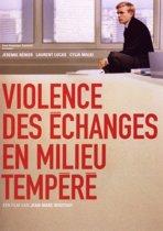 Violence Des Echanges En Milieu Tempere (dvd)