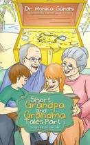 Short Grandpa and Grandma Tales Part-1