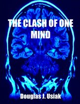 The Clash of One Mind