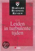 Harvard Business Review Over Leiden In Turbulente Tijden
