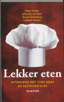 Lekker Eten - Interviews met chef-koks en restaurateurs