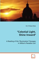 Celestial Light, Shine Inward