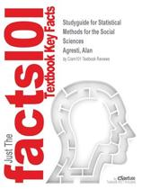 Studyguide for Statistical Methods for the Social Sciences by Agresti, Alan, ISBN 9780205953417