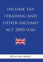 Income Tax (Trading and Other Income) Act 2005 (UK)