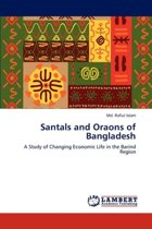 Santals and Oraons of Bangladesh