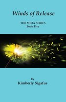Winds of Release, The Mida Book 5