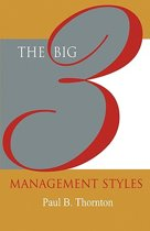 The Big 3 Management Styles