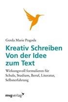 Kreativ schreiben - von der Idee zum Text