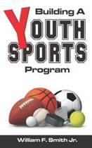 Building a Youth Sports Program