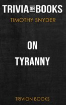Boekomslag van 'On Tyranny by Timothy Snyder (Trivia-On-Books)'