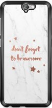 HTC One A9 hoesje - Don't forget to be awesome