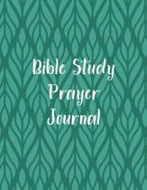 Bible Study Prayer Journal: Christian Scripture Notebook with Guided Prompts