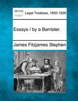 Essays / By a Barrister.