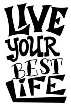 Live Your Best Life: 6x9 College Ruled Line Paper 150 Pages