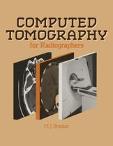 Computed Tomography for Radiographers
