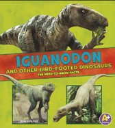 Iguanodon and Other Bird-Footed Dinosaurs