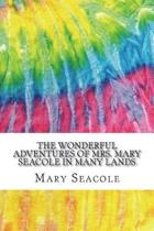 The Wonderful Adventures of Mrs. Mary Seacole in Many Lands