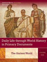 Daily Life through World History in Primary Documents [3 volumes]