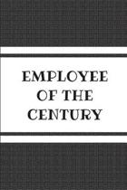 Employee of the Century