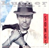 Luther Vandross – Songs